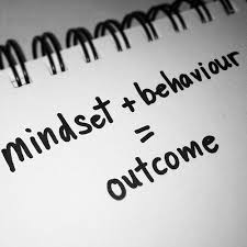 mindset + behaviour